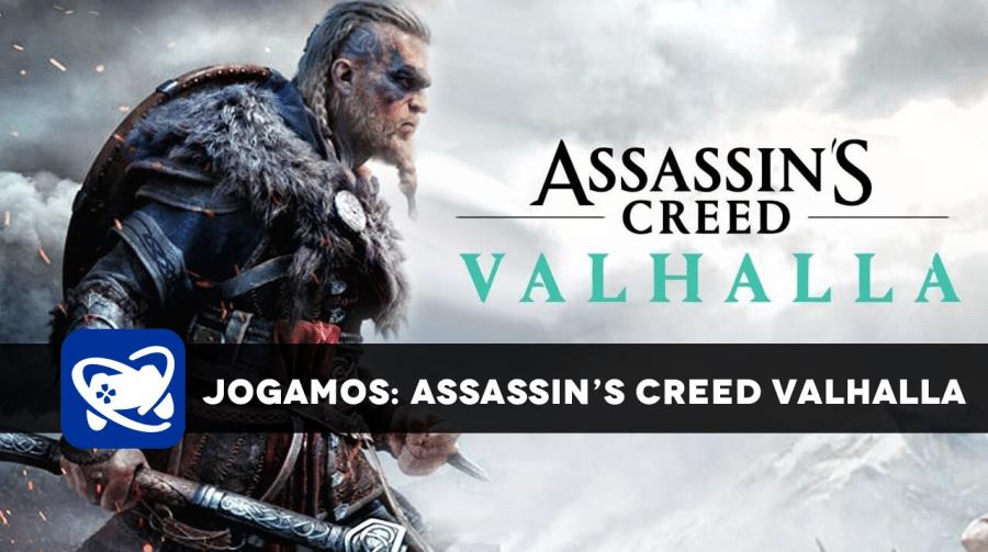 [JOGAMOS] Assassin's Creed Valhalla é a evolução natural da série