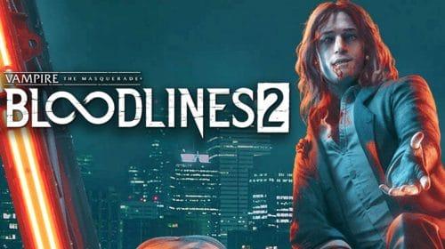 Vampire: The Masquerade - Bloodlines 2 é adiado para 2021