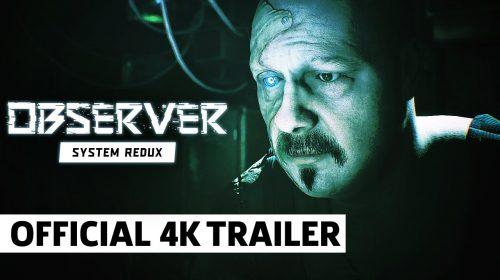 Novo trailer de Observer: System Redux mostra visuais next-gen