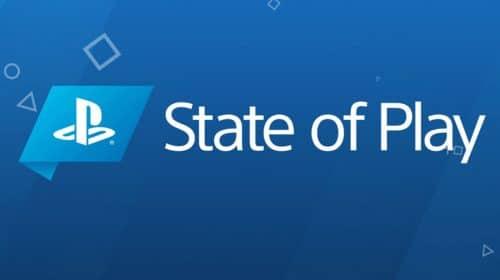 State of Play: resumo com tudo que você precisa saber!