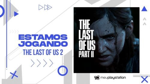 🔴 [AO VIVO] The Last of Us 2 no Punitivo