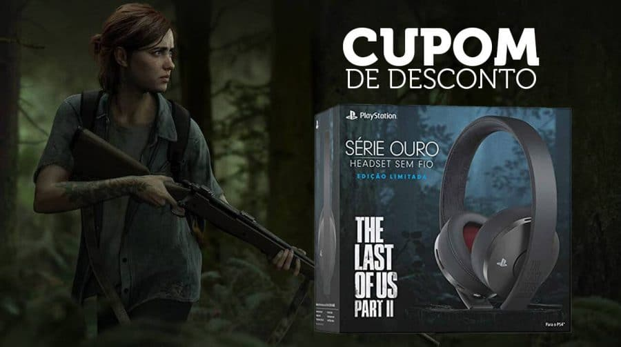 ÚLTIMO DIA! Promoção especial no Headset de The Last of Us 2