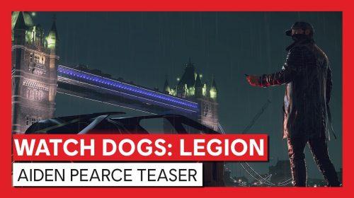 Com retorno de Aiden Pearce, Ubi revela novo trailer de Watch Dogs Legion