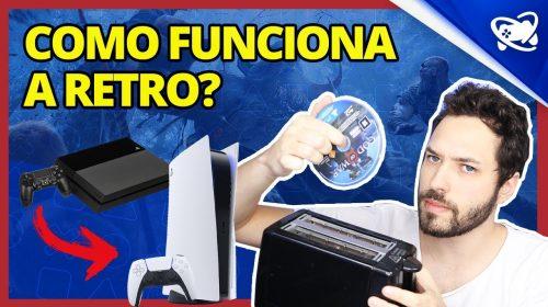 Como vai funcionar a RETROCOMPATIBILIDADE no PlayStation 5?