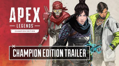 Com todas as Lendas, Respawn revela trailer de Apex Legends Champion Edition