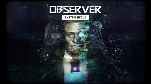 Lançamento de Observer: System Redux é adiado em uma semana no PS4