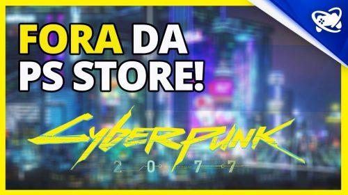 Cyberpunk 2077 REMOVIDO da PS Store e REEMBOLSO facilitado no PlayStation!