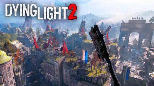 Dying Light 2 não terá data de lançamento no evento desta quarta