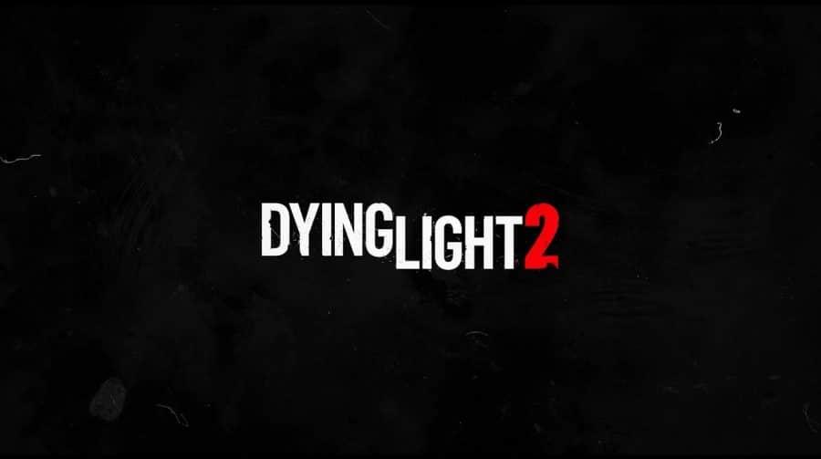 Está vivo! Techland confirma lançamento de Dying Light 2 para 2021