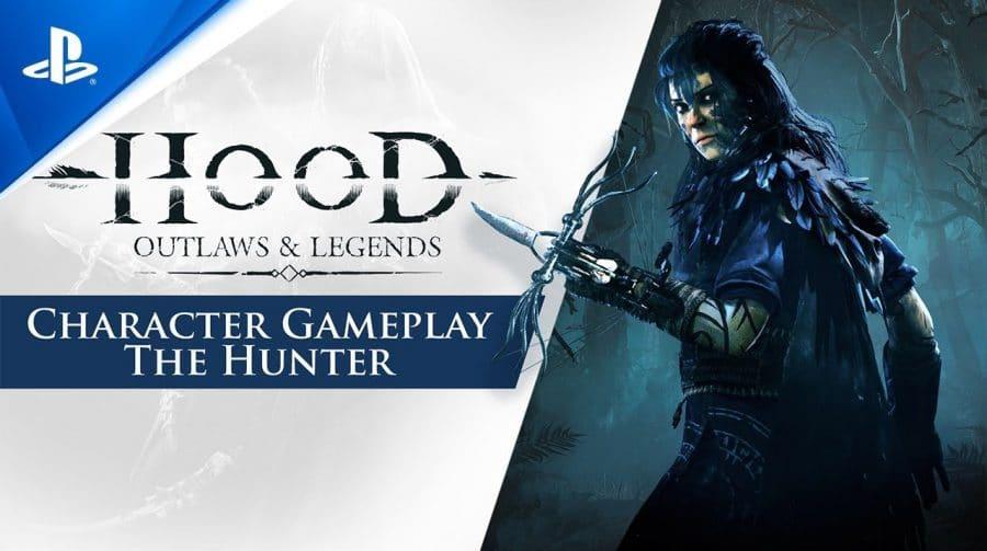 Novo trailer de Hood: Outlaws & Legends foca na classe Hunter