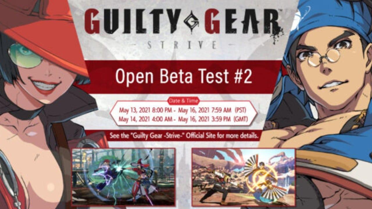 Guilty Gear Strive Beta Test 2