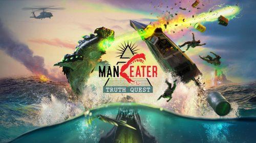 RPG de tubarões, Maneater receberá Truth Quest, um novo DLC