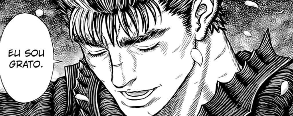 "Guts, protagonista de Berserk dizendo ""Eu sou grato"""