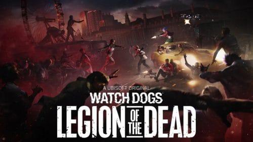 Inusitado! Watch Dogs Legion terá modo coop roguelike de zumbis