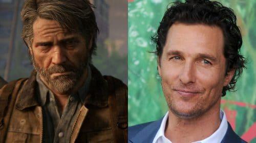 Papel de Joel na série de The Last of Us foi oferecido a Matthew McConaughey [rumor]