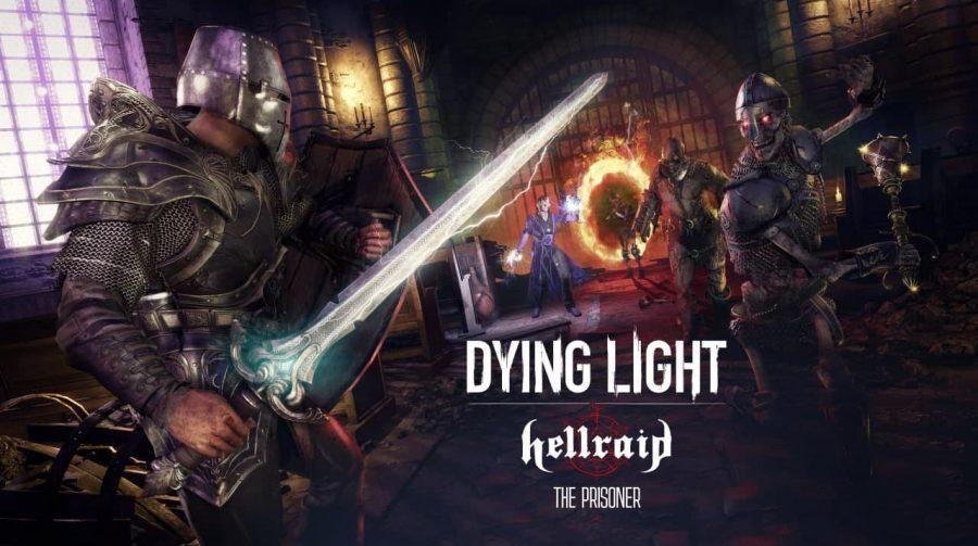 Dying Light: DLC Hellraid recebe novo modo história