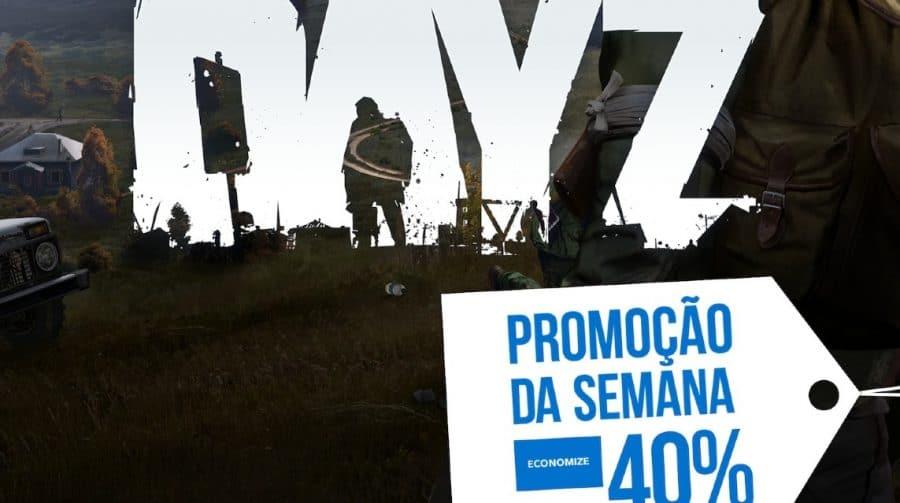 DayZ é a Promoção da Semana na PS Store