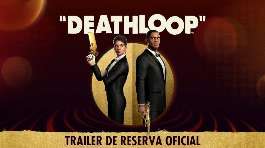 Trailer dublado de Deathloop revela bônus da pré-venda