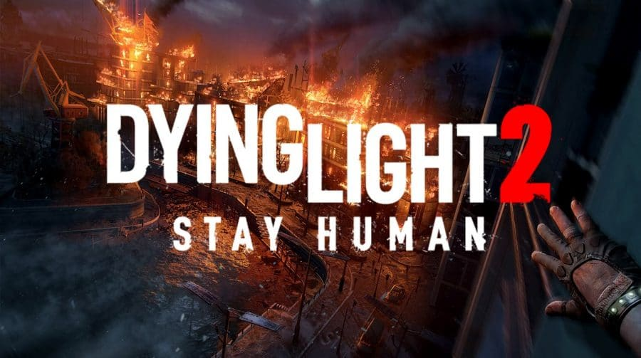 Novos infectados, mapa 4x maior e mais! Veja 9 novidades sobre Dying Light 2: Stay Human