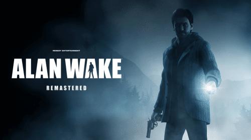 Alan Wake Remastered: comparação mostra melhorias nos gráficos