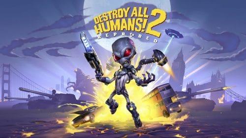 Destroy All Humans! 2 Reprobed é oficializado pela THQ Nordic; Veja o trailer!