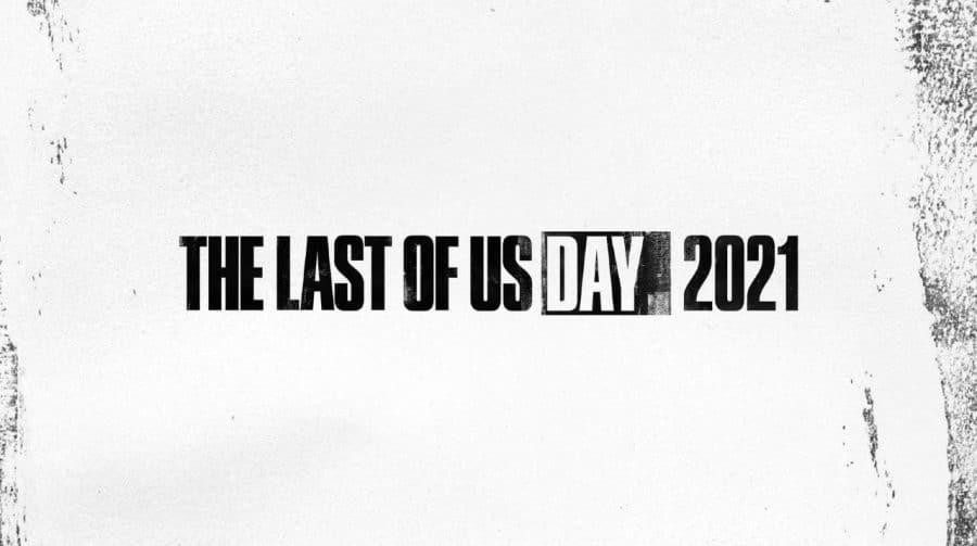The Last of Us Day 2021: veja todas as revelações da Naughty Dog