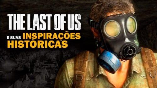 Tempestades e Epidemias: Os Eventos Históricos que moldaram The Last of Us