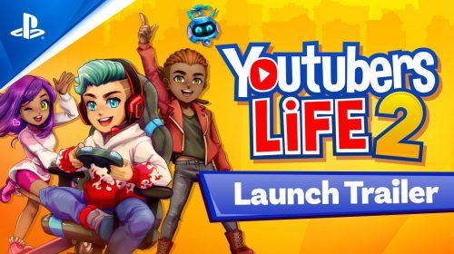 Quer ser influenciador? Conheça Youtubers Life 2, já disponível no PS4